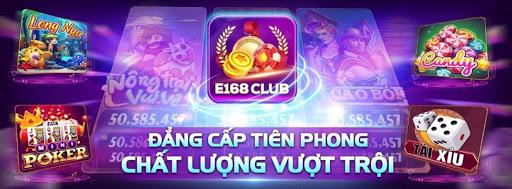 E168 Club có gì hot? Cách download và nạp tiền dễ dàng?